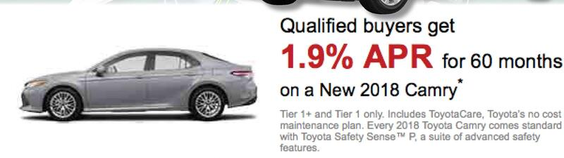 Qualified Buyers Get 1.9% APR For 60 Moths On A New 2018 Camry* Tier 1+ And  Tier 1 Only. Includes ToyotaCare, Toyotau0027s No Co Maintenance Plan.